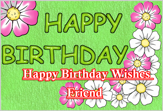 Happy Birthday Wishes Images for Friend