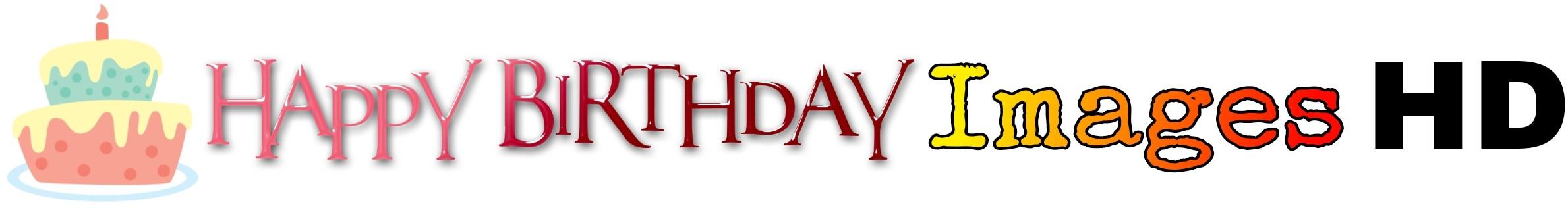 Happy Birthday Images HD | Happy Birthday Wishes | Happy Birthday Cake