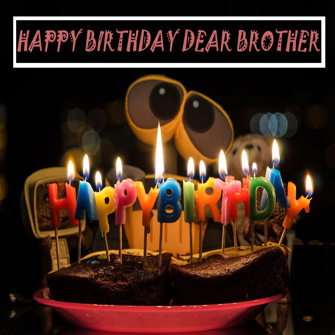Beautiful Birthday Wishes for Brother