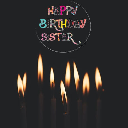 Best Happy Birthday Images For Sister Download