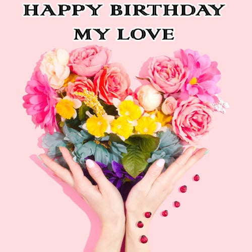 Cute Happy Birthday Wishes Images For Lovers