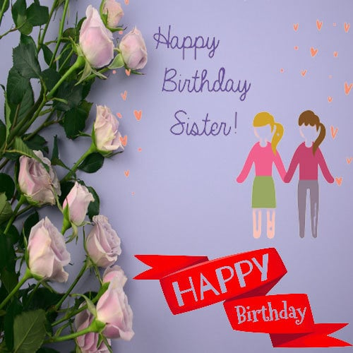 Happy Birthday Images For Sister Download