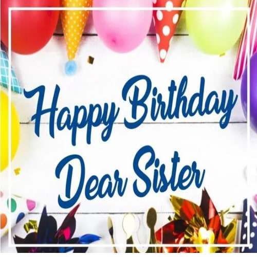 Latest Happy Birthday Images Sister