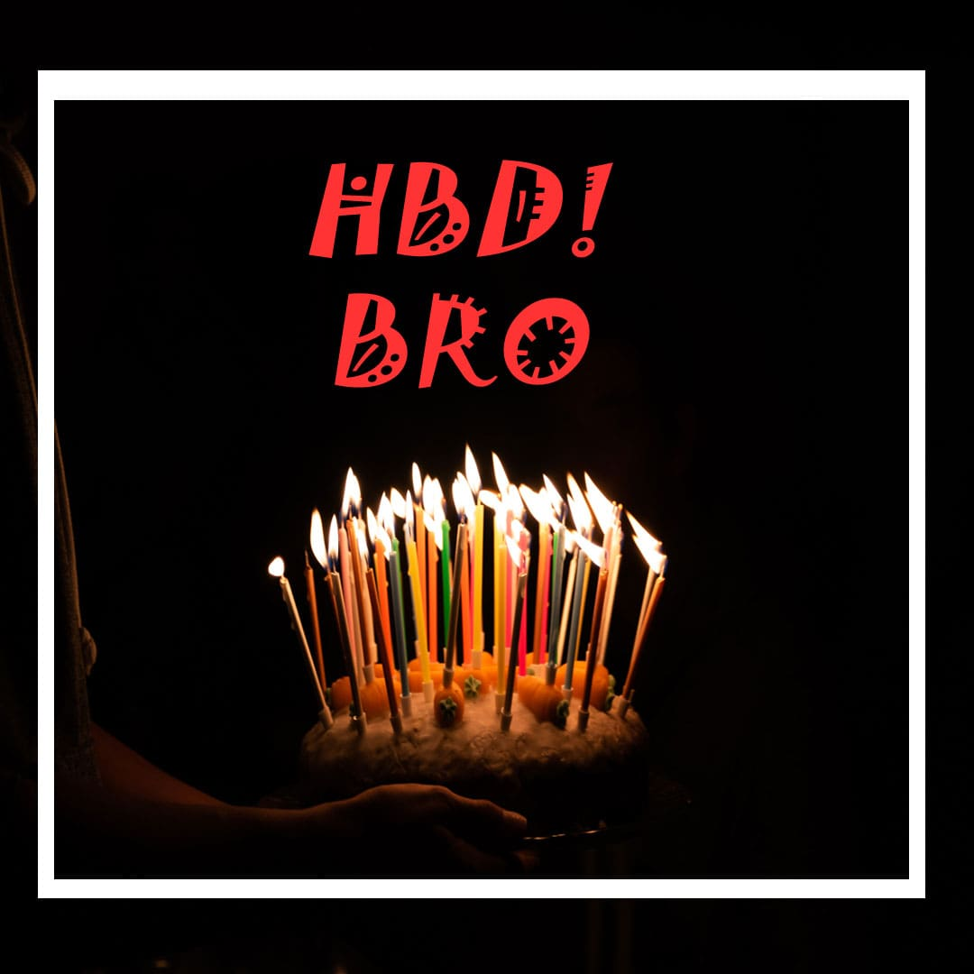Latest Heart Touching Birthday Wishes For Brother
